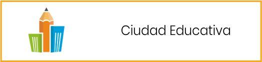 Ciudad Educativa
